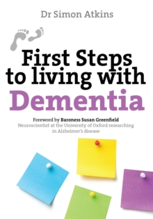 First Steps to Living with Dementia, Paperback Book