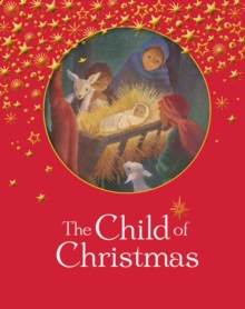 The Child of Christmas, Hardback Book