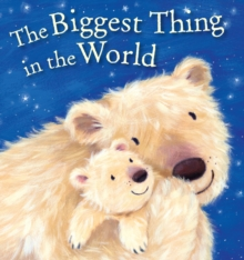The Biggest Thing in the World, Board book Book