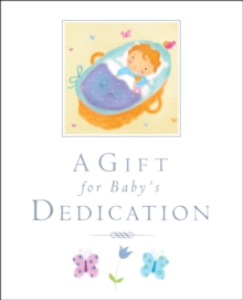 A Gift for Baby's Dedication, Hardback Book