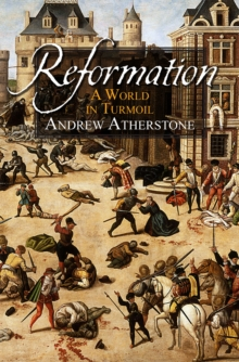Reformation : Faith and Flames, Paperback Book
