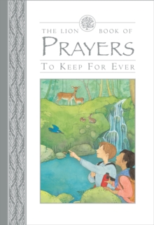 The Lion Book of Prayers to Keep for Ever, Hardback Book