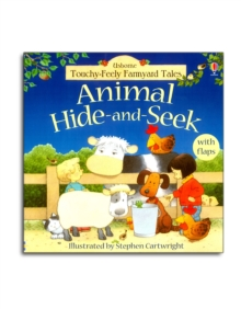 Touchy-Feely Farmyard Tales Animal Hide-and-Seek, Board book Book