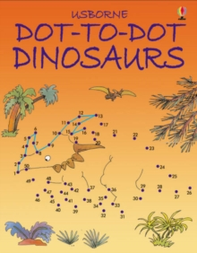 Dot to Dot Dinosaurs, Paperback Book