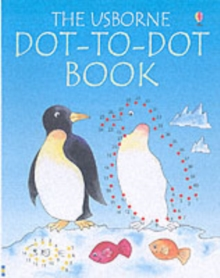 The Usborne Dot-to-Dot Book, Paperback Book