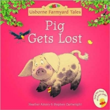 Pig Gets Lost, Paperback Book