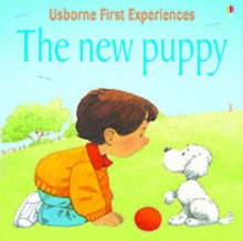 Usborne First Experiences The New Puppy, Paperback Book