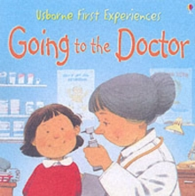 Usborne First Experiences Going To The Doctor, Paperback Book