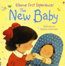 Usborne First Experiences The New Baby, Paperback Book