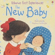 Usborne First Experiences New Baby Mini Edition, Paperback Book