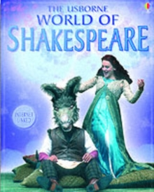 The Usborne Internet-linked World of Shakespeare, Paperback Book