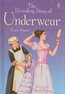 The Revealing Story Of Underwear, Hardback Book