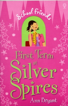 First Term at Silver Spires, Paperback Book