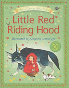 Usborne Fairytale Sticker Stories Little Red Riding Hood, Paperback Book