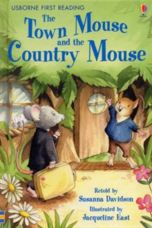 First Reading Series 4: The Town Mouse and the Country Mouse, Hardback Book