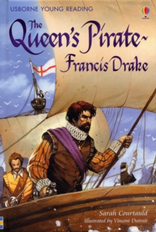 The Queen's Pirate - Francis Drake, Hardback Book
