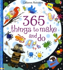 365 Things to Make and Do, Paperback Book