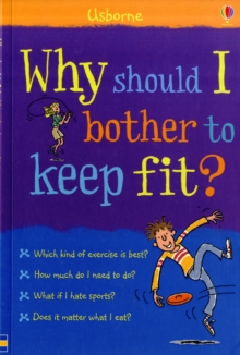 Why Should I Bother to Keep Fit?, Paperback Book