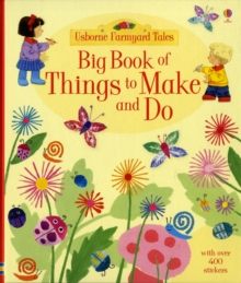 Big Book of Farmyard Tales Things to Make and Do, Paperback Book