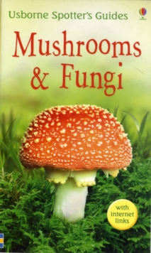 Mushrooms & Fungi, Paperback Book