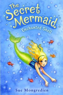 The Secret Mermaid Enchanted Shell, Paperback Book
