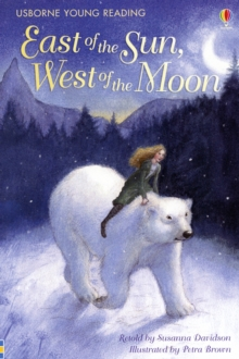 East of the Sun, West of the Moon, Hardback Book