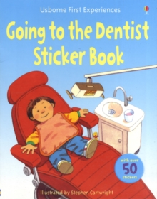 Usborne First Experiences Going to the Dentist Sticker Book, Paperback Book