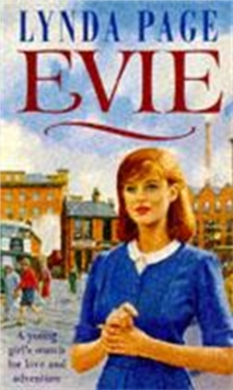 Evie : A Young Woman's Search for Love and Adventure, Paperback Book
