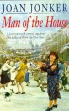 Man of the House : A Touching Wartime Saga of Life When the Men Come Home, Paperback Book