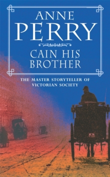 Cain His Brother : William Monk Mystery 6, Paperback Book