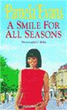 A Smile for All Seasons : A Saga of Friendship, Fashion and Secrets, Paperback Book