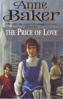 The Price of Love : An Evocative Saga of Life, Love and Secrets, Paperback Book