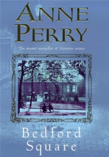 Bedford Square (Thomas Pitt Mystery, Book 19), Paperback Book