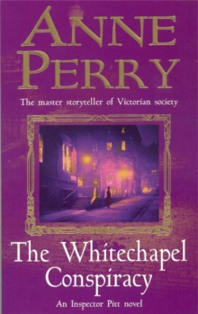 The Whitechapel Conspiracy (Thomas Pitt Mystery, Book 21), Paperback Book