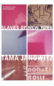 The Slaves of New York, Paperback Book