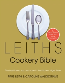 Leiths Cookery Bible, Hardback Book