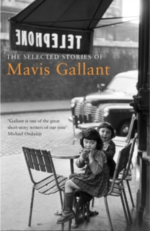 The Selected Stories of Mavis Gallant, Paperback Book
