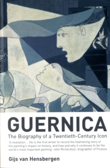 Guernica : The Biography of a Twentieth-century Icon, Paperback Book