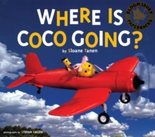 Where is Coco Going?, Paperback Book