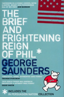 The Brief and Frightening Reign of Phil, Paperback Book