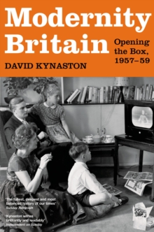 Modernity Britain : Book One: Opening the Box, 1957-1959, Hardback Book