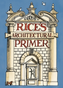 Rice's Architectural Primer, Hardback Book