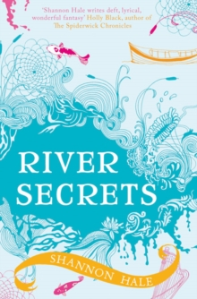 River Secrets, Paperback Book