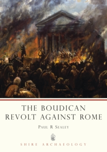 The Boudican Revolt Against Rome, Paperback Book