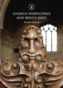 Church Misericords and Bench Ends, Paperback Book