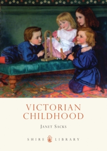 Victorian Childhood, Paperback Book