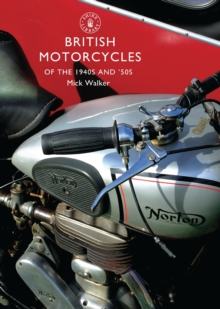 British Motorcycles of the 1940s and 50s, Paperback Book