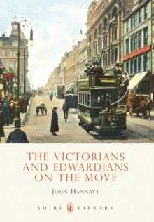 The Victorians and Edwardians on the Move, Paperback Book