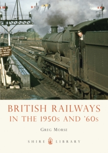British Railways in the 1950s and '60s, Paperback Book