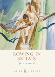 Rowing in Britain, Paperback Book